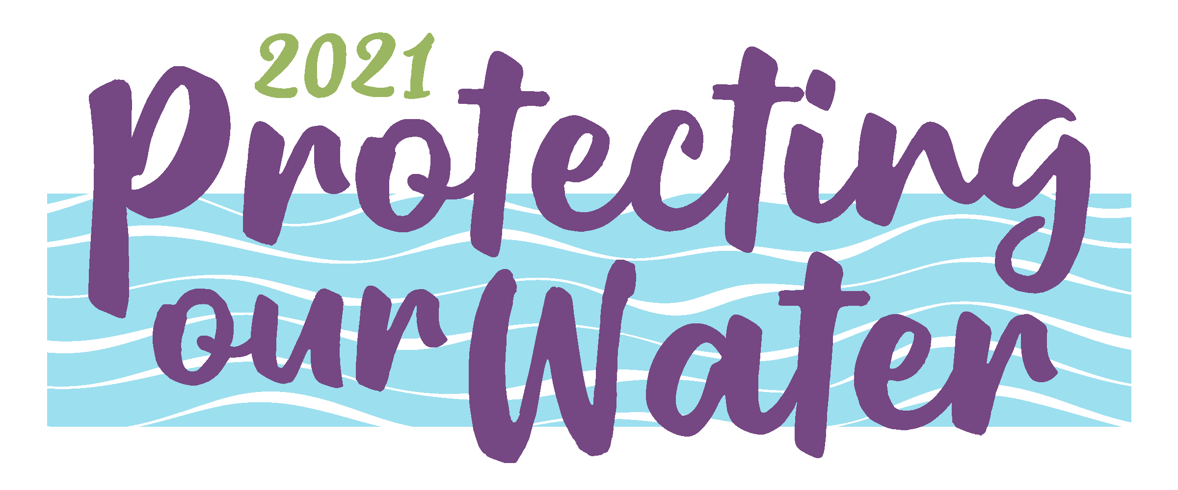 Protecting Our Water -- 2021. Get Your Tickets Today!