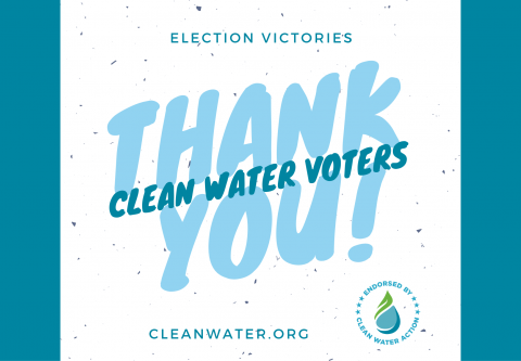 Thank You Clean Water Voters!